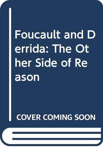 Foucault and Derrida By Roy Boyne