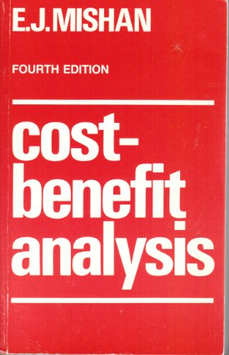 Cost-benefit Analysis By E. J. Mishan