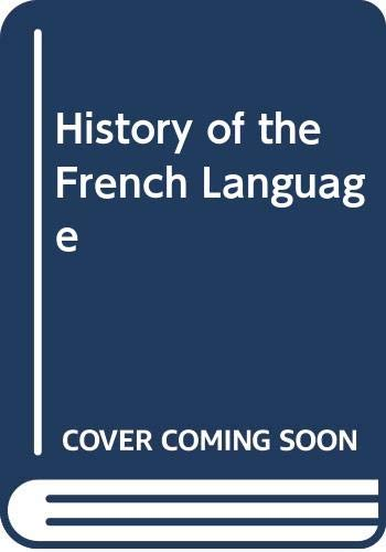 A History of the French Language By Peter Rickard