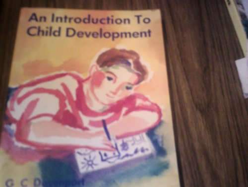 An Introduction to Child Development By G.C. Davenport