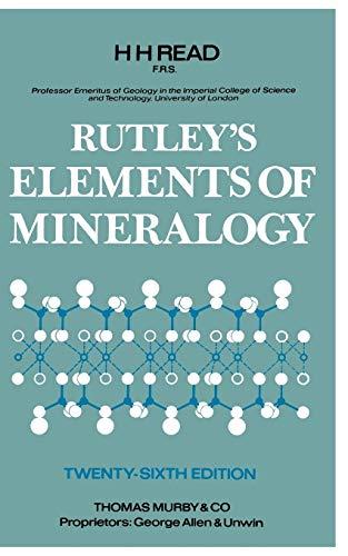 Rutley's Elements Of Mineralogy. Twenty-Sixth Edition By Frank Rutley