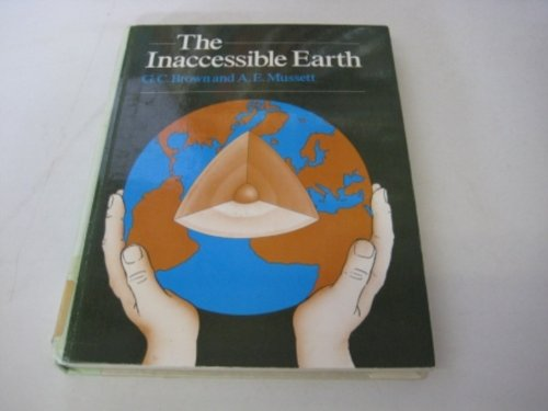 Inaccessible Earth By G. C. Brown
