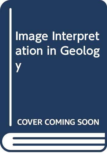 Image Interpretation in Geology By S. Drury