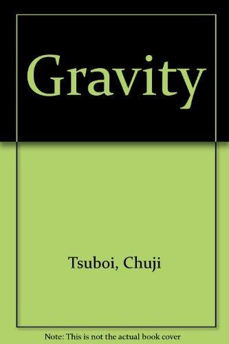 Gravity By Chuji Tsuboi