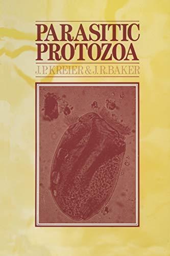 Parasitic Protozoa By J.P. Kreier
