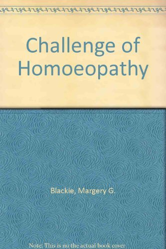 Challenge of Homoeopathy By Margery G. Blackie