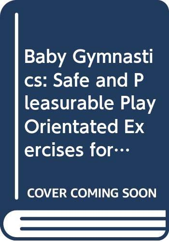 Baby Gymnastics By Arthur Balaskas