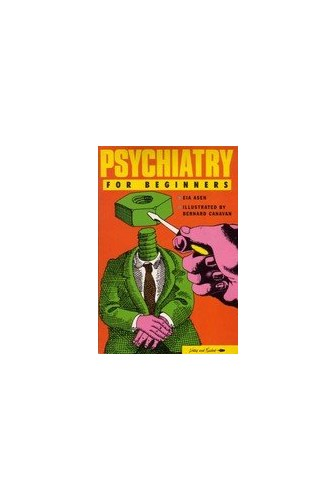Psychiatry for Beginners By Eia Asen