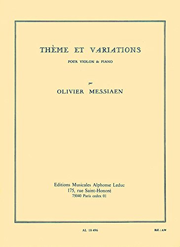 Theme et Variations By Olivier Messiaen