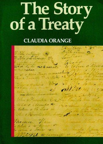 The Story of a Treaty By Claudia Orange