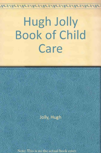 Book of Child Care By Hugh Jolly