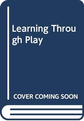 Learning Through Play By Jean Marzollo