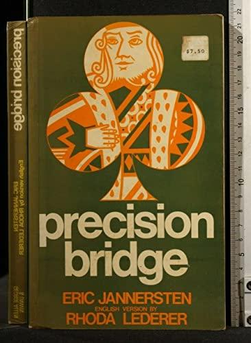 Precision Bridge By Eric Jannersten