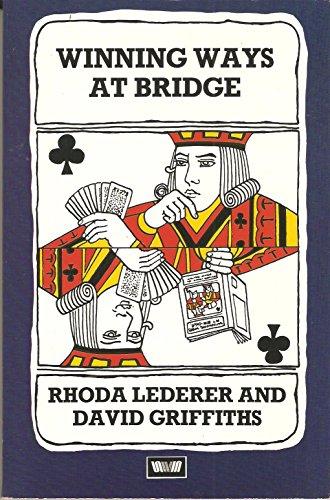 Winning Ways at Bridge By Rhoda Lederer