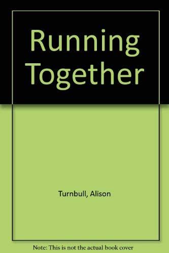 Running Together By Alison Turnbull