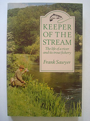Keeper of the Stream By Frank Sawyer