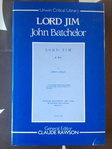 """Lord Jim"" By John Batchelor"