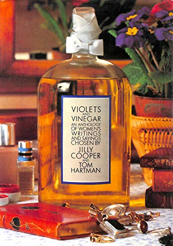 Violets and Vinegar By Edited by Jilly Cooper