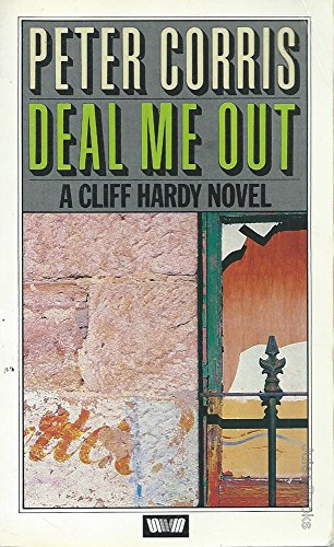 Deal Me Out By Peter Corris