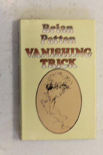 Vanishing Trick By Brian Patten