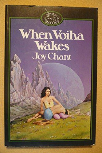 When Voiha Wakes By Joy Chant