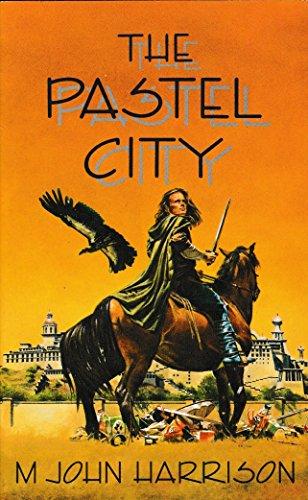 The Pastel City By M. John Harrison