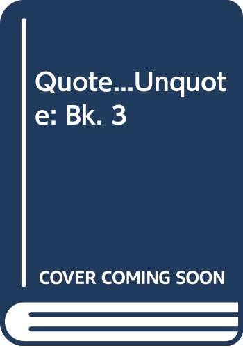Quote...Unquote By Edited by Nigel Rees