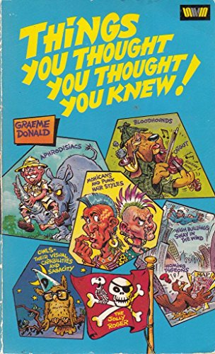 Things You Thought You Thought You Knew By Graeme Donald