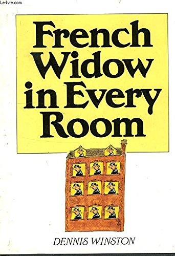 French Widow in Every Room By Dennis Winston