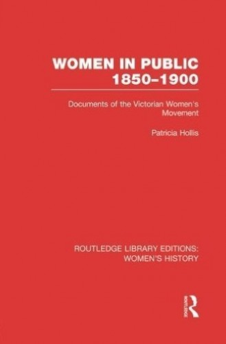Women in Public By Edited by Patricia Hollis