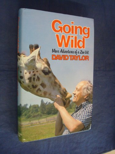 Going Wild By David Taylor