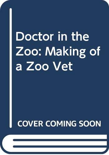 Doctor in the Zoo By David Taylor