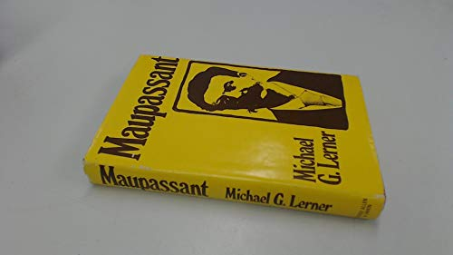 Maupassant By Michael G. Lerner