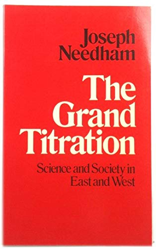 Grand Titration By Joseph Needham