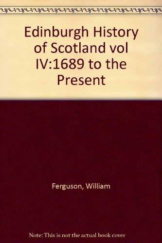 Edinburgh History of Scotland By William Ferguson