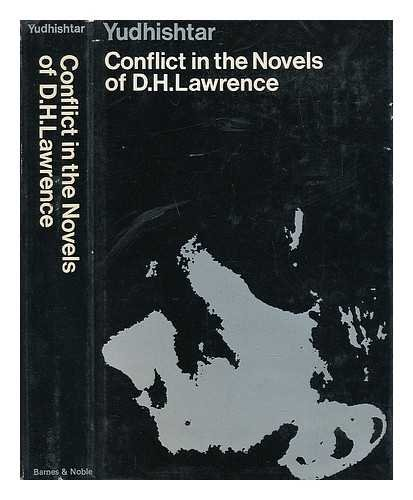 Conflict in the Novels of D.H. Lawrence By Yudhishtar