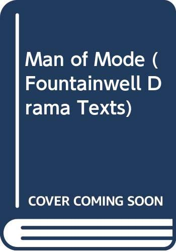 Man of Mode By Sir George Etherege