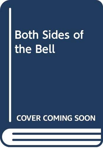 Both Sides of the Bell By D.A. Bignell