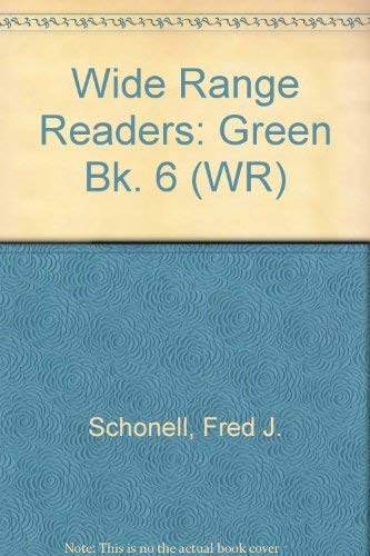 Wide Range Readers By Fred J. Schonell