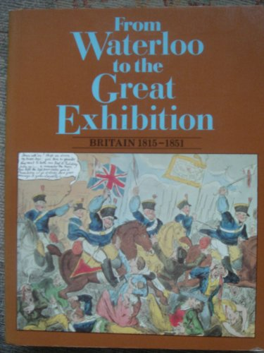 From Waterloo to the Great Exhibition By C. McNab