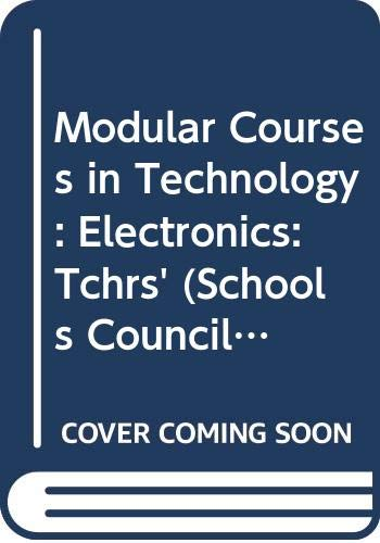 Modular Courses in Technology By Schools Council