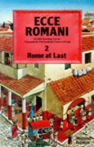 Ecce Romani Book 2 2nd Edition Rome At Last By Scottish Classics Group