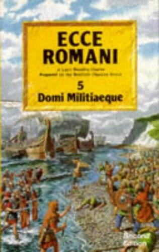 Ecce Romani: Domi Militiaeque Bk. 5 By Scottish Classics Group