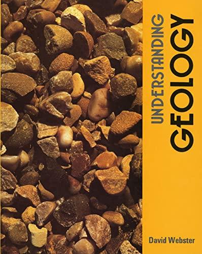 Understanding Geology Banded Set (Pupil's and Workbook) By D. Webster