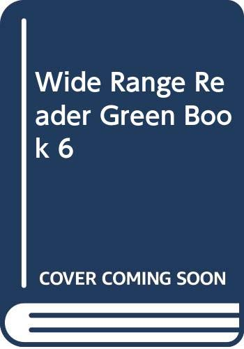 Wide Range Reader: Wide Range Reader Green Book 06 Fourth Edition Green Book Bk. 6 By Fred J. Schonell