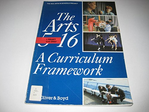 The Arts 5-16 By National Curriculum Council