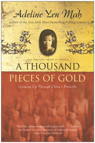 A Thousand Pieces of Gold By Adeline Yen Mah