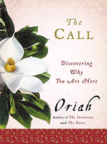 The Call By Oriah Mountain Dreamer