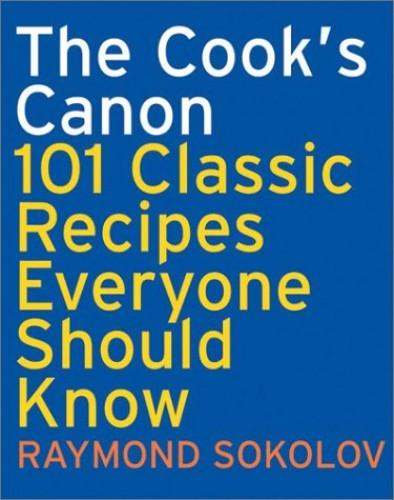 Cooks Canon By Raymond Sokolov