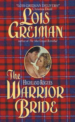 The Warrior Bride By Lois Greiman